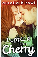 Popping The Cherry (Facing the Music, Book 1) Kindle Edition