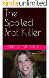 The Spoiled Brat Killer (English Edition)