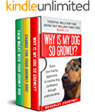 Essential Skills for your Growly but Brilliant Family Dog: Books 1-3 (Boxset): Understanding your fearful, reactive, or…