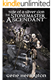 The Stonemaster Ascendant (The Stonemaster Series Book 2)