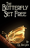 The Butterfly Set Free: A YA Fantasy Mystery: The Action Filled Prequel to the Fantasy Hit The Split Path Spark…