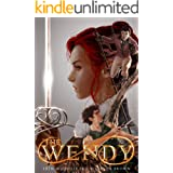 The Wendy (Tales of the Wendy Book 1)