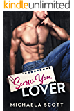 Screw You, Lover: An Enemies To Lovers Romance