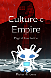 Culture & Empire: Digital Revolution