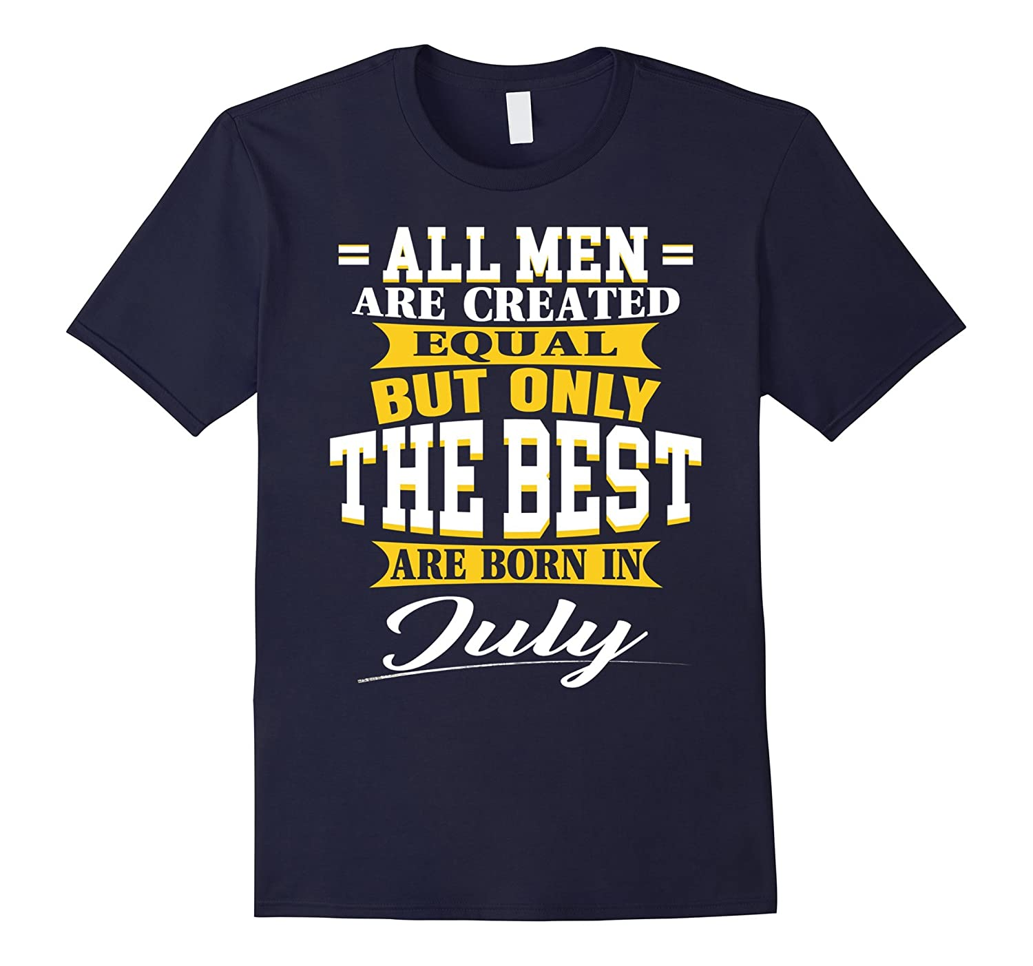 All Men Are Created Equal  The best are born in July-PL