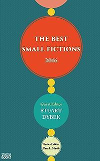 The best small fictions 2017 ebook amy hempel tara l masih the best small fictions 2016 fandeluxe Choice Image