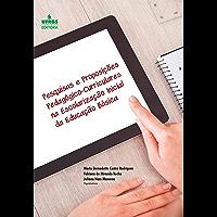Pesquisas e proposições pedagógico-curriculares na escolarização inicial da educação básica