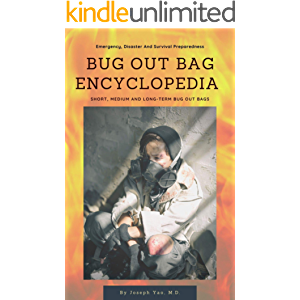 Bug Out Bag Encyclopedia: Emergency, Disaster, Survival Preparedness