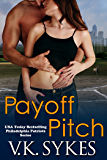 Payoff Pitch (The Philadelphia Patriots Book 4)