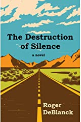 The Destruction of Silence