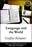 Language and the World: Pathways Program D. Philosophy of Language (Pathways to Philosophy Book 4)