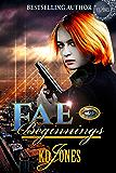 Fae Beginnings: Mackenzie Chronicles