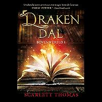 Drakendal (Bovenwereld Book 1)