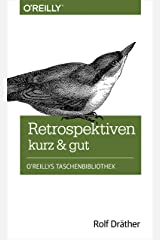 Retrospektiven – kurz & gut (German Edition) Kindle Edition