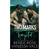 Tempted (Two Marks Book 2)