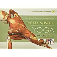 Key Muscles of Yoga: Your Guide to Functional Anatomy in Yoga: 01