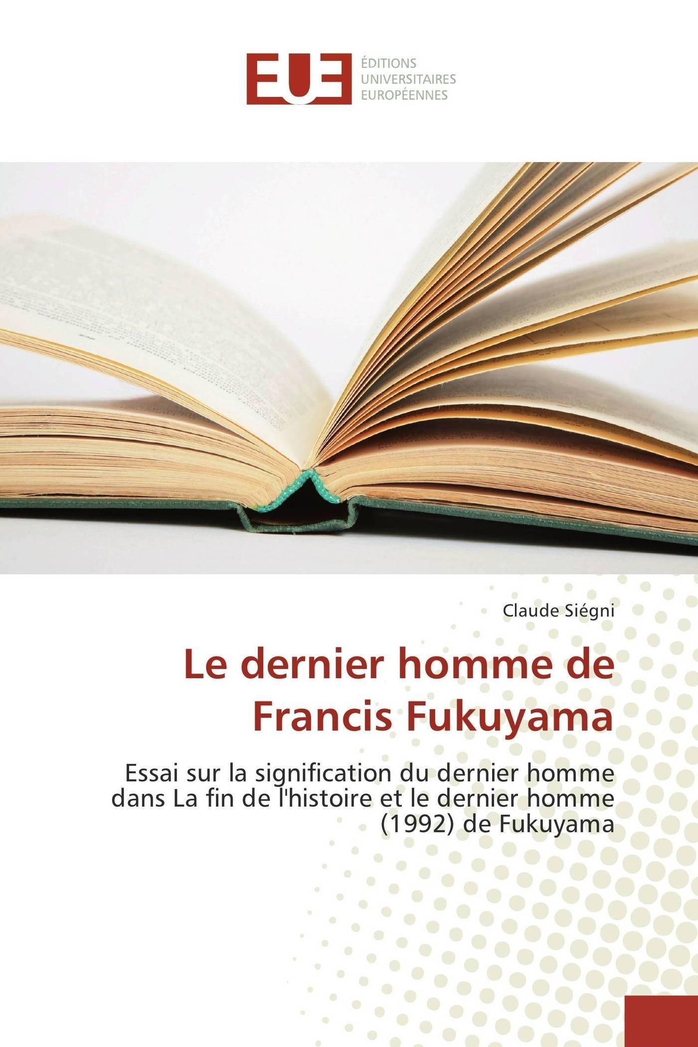 Download Le dernier homme de francis fukuyama (Omn.Univ.Europ.) (French Edition) ebook