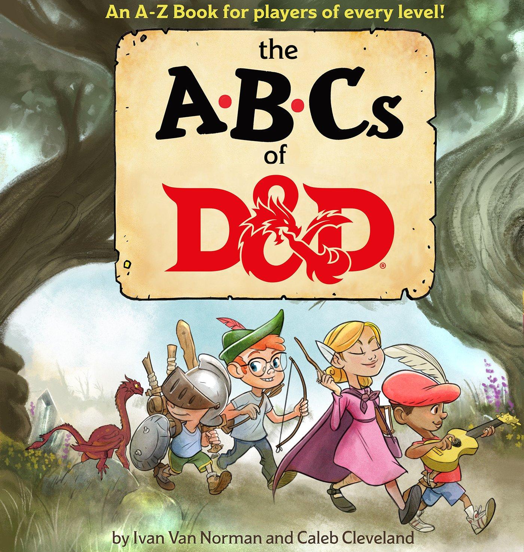 Amazon Com Abcs Of D D Dungeons Dragons Children S Book 9780786966660 Van Norman Ivan Wizards Rpg Team Books