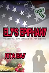 Ely's Epiphany (Lexie's Guys Book 2)
