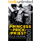 Confessions: The Princess, The Prick & The Priest (Confessions Series Book 4)