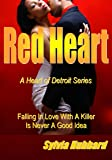 Red Heart (Heart of Detroit Book 1)