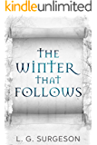 The Winter That Follows (The Black River Chronicles Book 2)