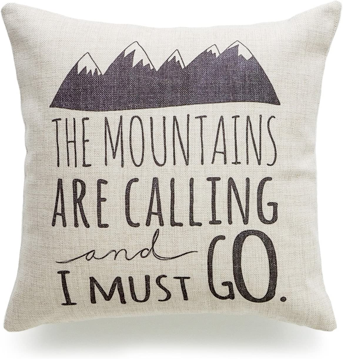 "Hofdeco Decorative Throw Pillow Cover HEAVY WEIGHT Cotton Linen Quotes and Sayings the Mountains are Calling and I Must Go Script 18""x18"" 45cm x 45cm"