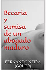 Becaria y sumisa de un abogado maduro (Spanish Edition) Kindle Edition