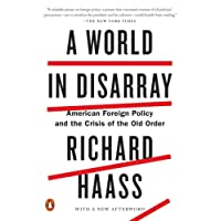 World in Disarray, A American Foreign Policy and the Crisis of the Old Order