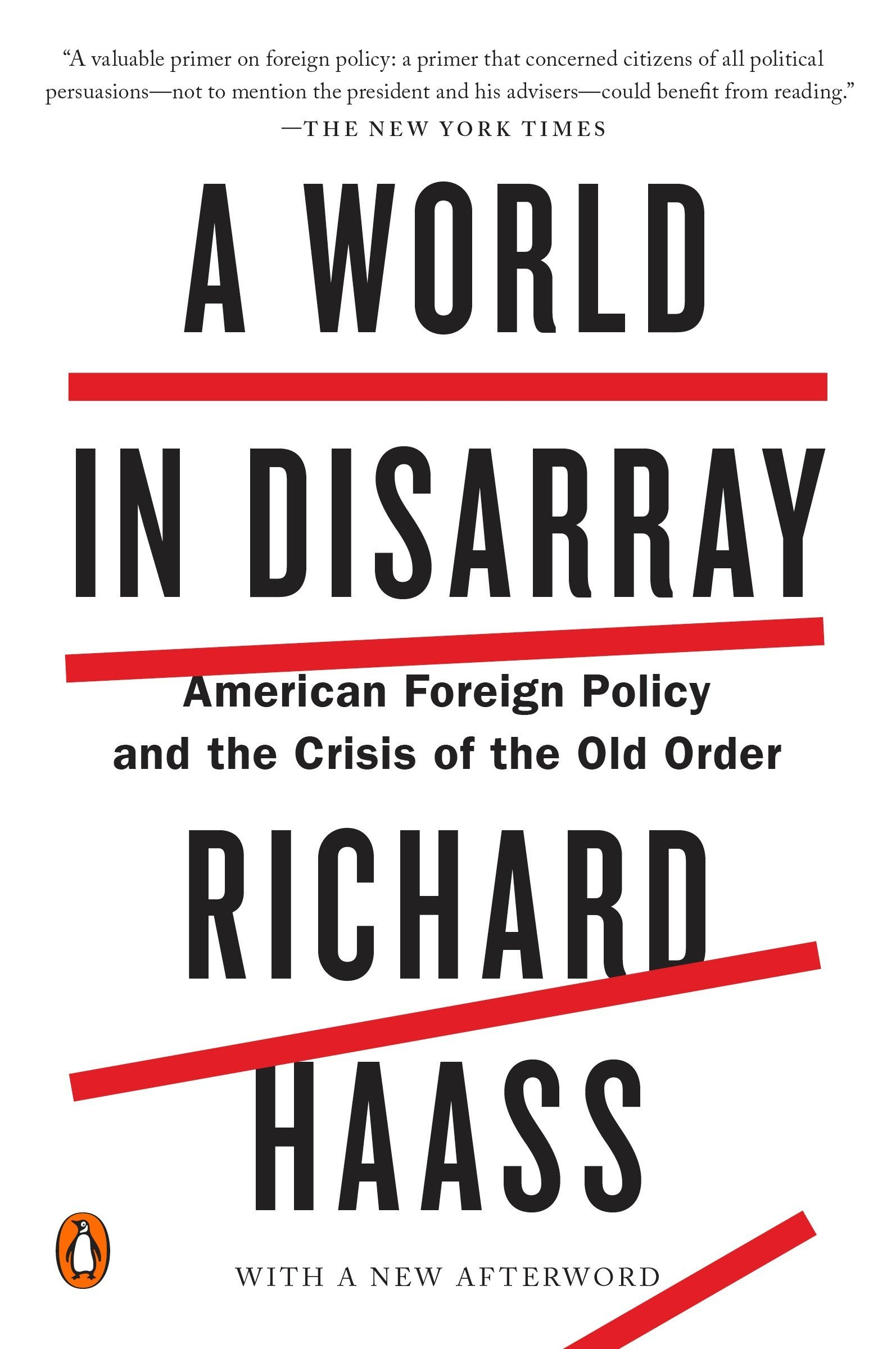 A World In Disarray  American Foreign Policy And The Crisis Of The Old Order