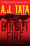 Direct Fire (A Jake Mahegan Thriller)