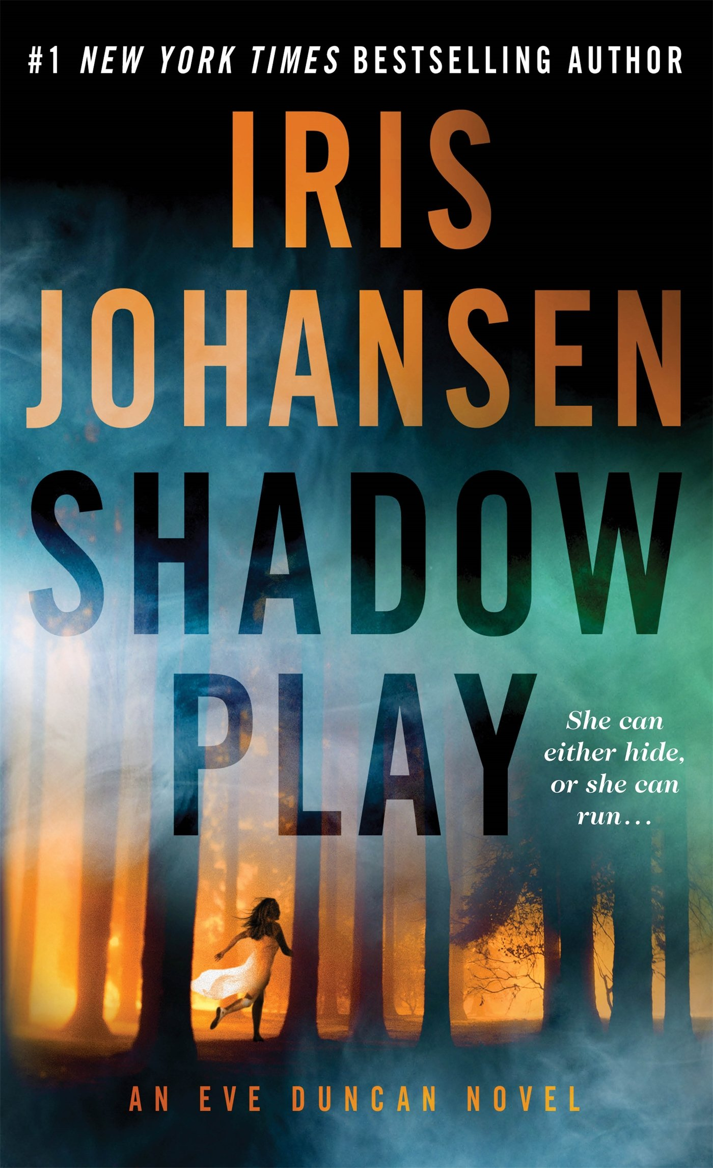 Amazon.com: Shadow Play: An Eve Duncan Novel (9781250075819): Iris  Johansen: Books