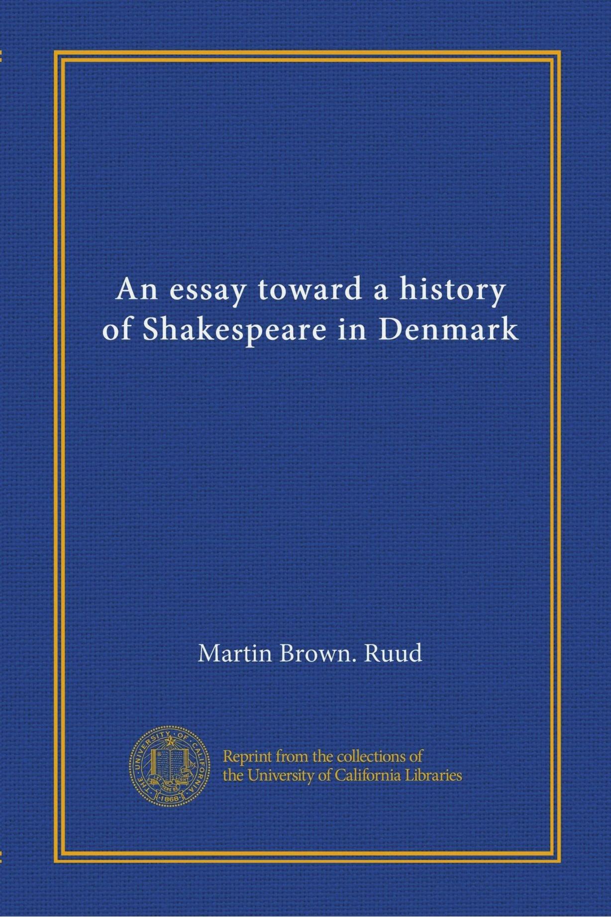 An essay toward a history of Shakespeare in Denmark ebook