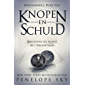Knopen en Schuld (Knopenreeks Book 5)