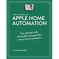 Take Control of Apple Home Automation