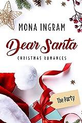 The Party (Dear Santa Christmas Romances Book 1) Kindle Edition
