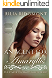 An Agent for Amaryllis (The Pinkerton Matchmaker Book 79)