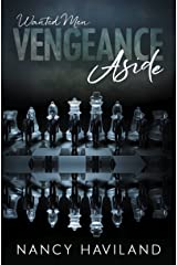 Vengeance Aside (Wanted Men (Prequel)) Kindle Edition
