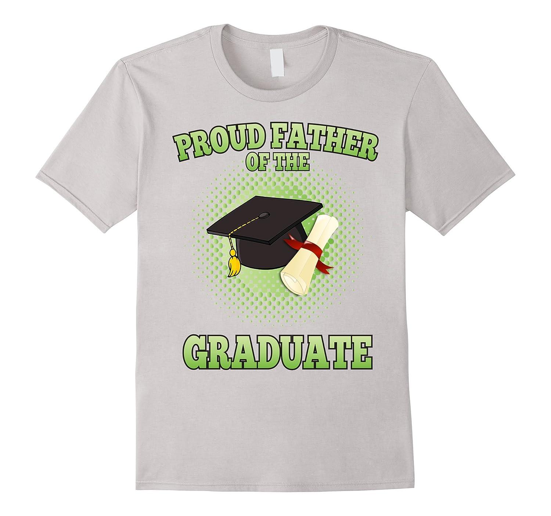 Proud Father Of Graduate Shirt Cap Gown Graduation-RT – Rateeshirt