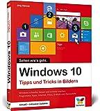 Windows 10: Tipps und Tricks in Bildern. Komplett in Farbe.