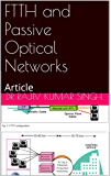 FTTH and Passive Optical Networks: Article (English Edition)