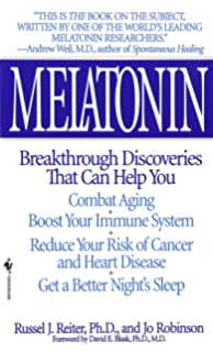 Melatonin: Breakthrough Discoveries That Can Help You Combat Aging, Boost Your Immune System,