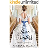 Her Three Suitors (Regency Ever After Book 1)