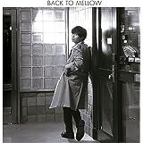 BACK TO MELLOW(初回限定盤) (DVD付)