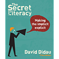 The Secret of Literacy: Making the implicit explicit