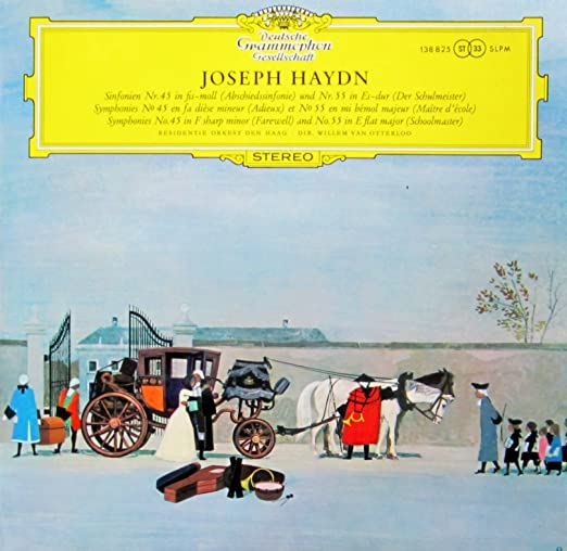 "HAYDN, Franz Joseph: Symphony nr.45 ""Abschiedssinfonie - Les Adieux""; Symphony nr.55 ""Der Schulmeister"" -- Deutsche Grammophon () Printed in Germany ---Residentie Orkest Den Haag, van Otterloo W. (cond)-DGG 18825 LP"
