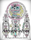 Attrape-reves - coloriages pour adultes: Coloriage anti-stress