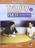 Succeed in Trinity-ISE 2. Listening-Speaking. Self-study edition. Con espansione online. Per le Scuole superiori