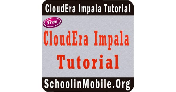 Amazon com: CloudEra Impala Tutorial FREE: Appstore for Android