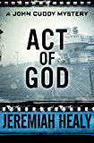 Act of God (The John Cuddy Mysteries Book 9)